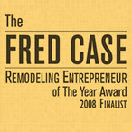 Fred Case Remodeling Entrepreneur of the Year Award