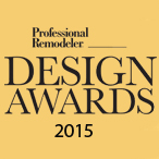 2015 Professional Remodeler Design Awards